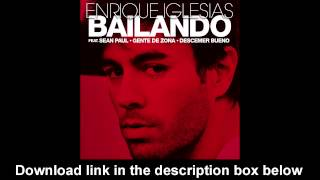 Enrique Iglesias - Bailando [FREE DOWNLOAD MP3]