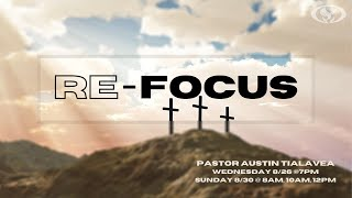 20-08-26 RE-Focus Pastor Austin Tialavea
