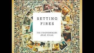 The Chainsmokers - Setting Fires Ft. XYLØ [Official Audio]