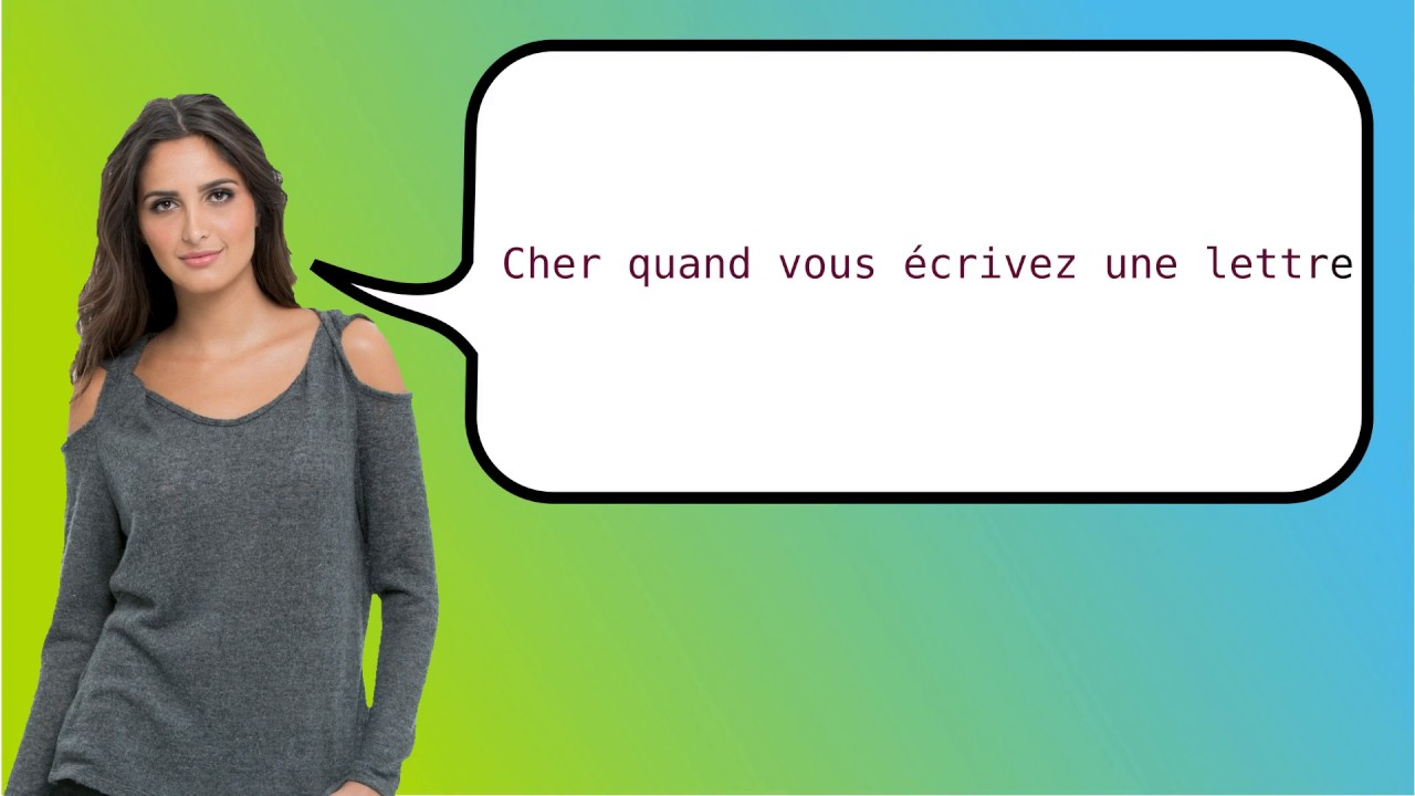 How to say 'dear when writing a letter' in French?