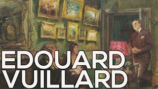 Edouard Vuillard: A collection of 686 works (HD)