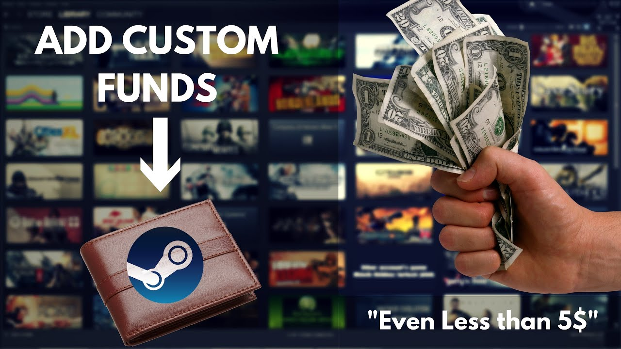 Add Custom Funds to Steam Wallet | Less than 5$ Standard | Legal