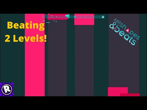 Just Shapes And Beats #4 - FINISHING 2 LEVELS