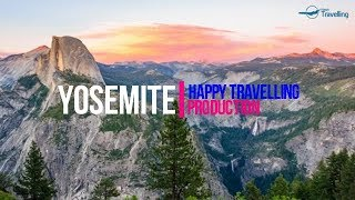 Yosemite Travel Guide: World