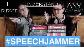 I Didn't Understand Any of That! #SpeechJammer