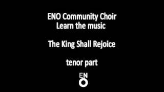The King Shall Rejoice tenor