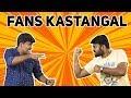 Types of Fans| Ajith Vs Vijay Fans|Sarkar Breakdown|Shroov|Karan Anna|Kichdy