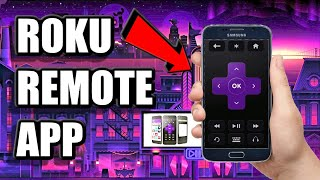 Roku Remote App    Control ROKU with PHONE and USE AS A KEYBOARD (IOS or ANDROID)