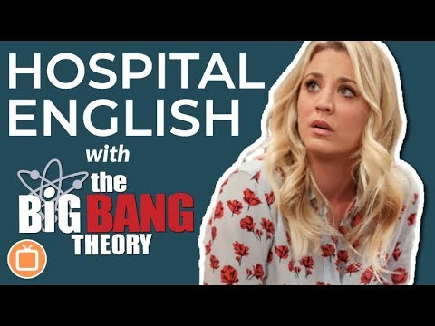 Learn English with The Big Bang Theory | English Vocabulary for the Hospital