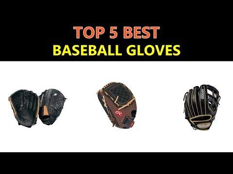 Top 5 Best Baseball Gloves 2020