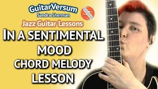 IN A SENTIMENTAL MOOD - Chord Melody Guitar LESSON