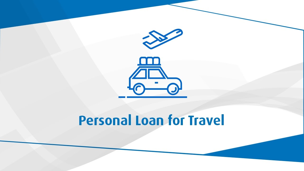 Loans To Travel