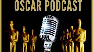 Oscar Podcast #62: FINAL Oscar Nomination Predictions plus PGA and SAG thoughts