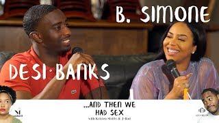 And Then We Had Sex with B. Simone & Desi Banks