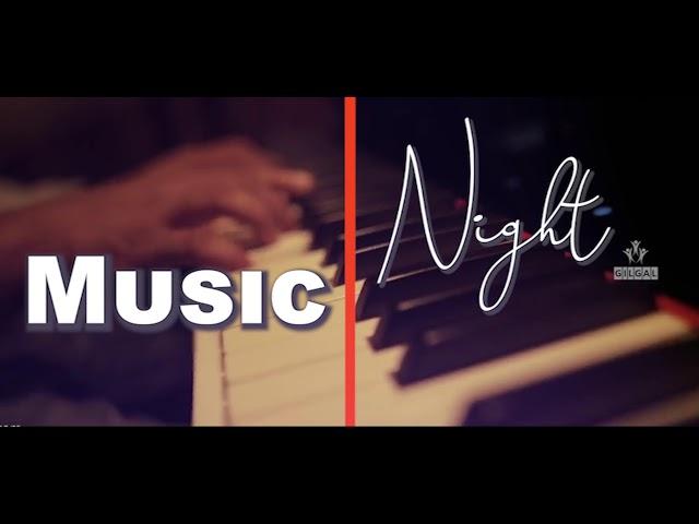 Music Night | Pr. Lordson Antony | June 29th 2019 | Gilgal IPC Madiwala Bengaluru
