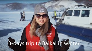 What to do oฑ Baikal in winter? 3-days trip to the frozen lake