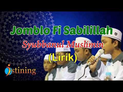 Jomblo fi Sabilillah ~ Syubbanul Muslimin (Lirik)