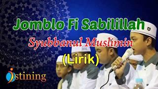 Jomblo fi Sabilillah - Syubbanul Muslimin   Lirik