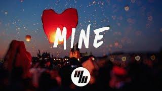 Bazzi - Mine (Lyrics / Lyric Video) Young Bombs Remix