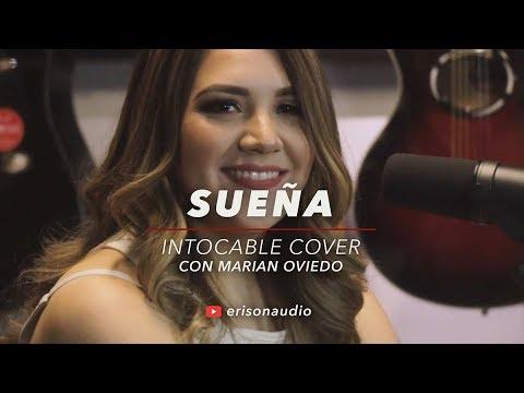 Sueña (Intocable) Cover - Marian Oviedo en Erison Audio