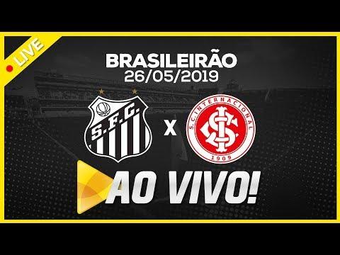 AO VIVO: SANTOS x INTERNACIONAL | PRÉ-JOGO E NARRAÇÃO | BRASILEIRÃO (26/05/19)