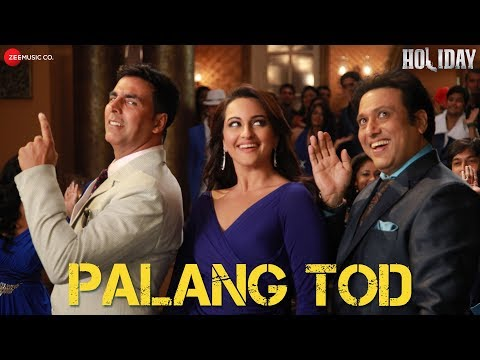 Palang Tod  Full Video  Holiday  Ft. Govinda, Akshay Kumar & Sonakshi Sinha  HD