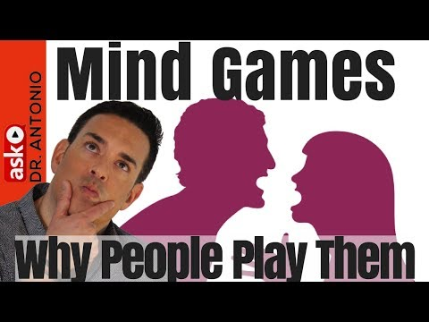 Why People Play Dating Mind Games - It's Not Always About Control