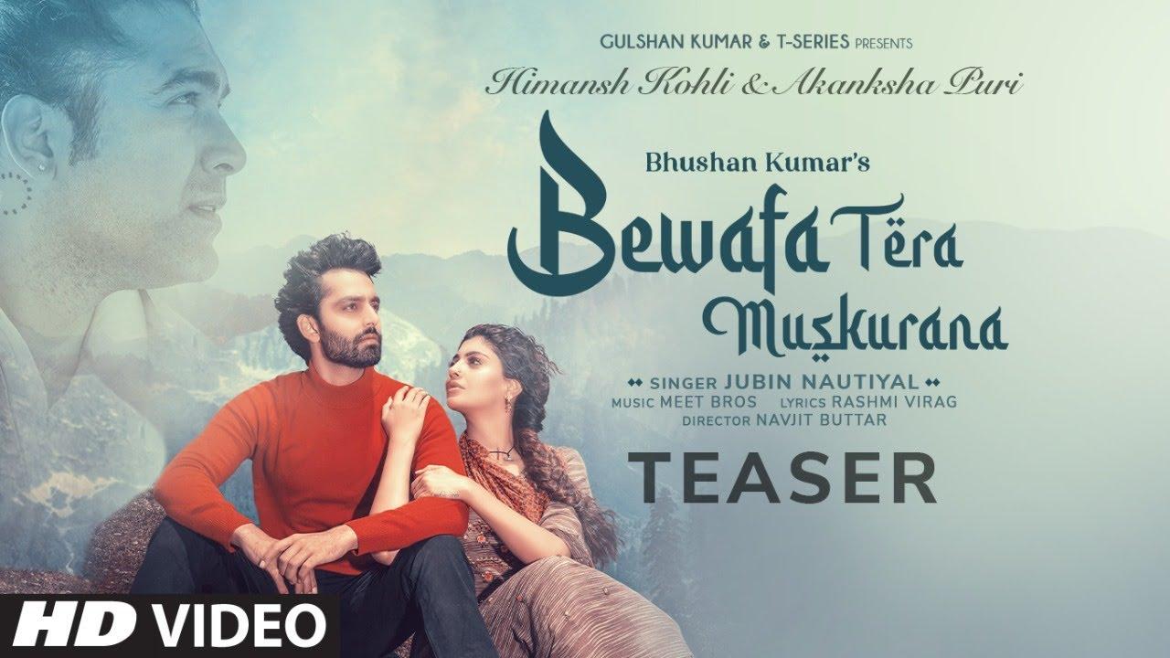 Jubin Nautiyal: Bewafa Tera Muskurana Teaser | Himansh K, Akanksha P, Meet Bros, Rashmi V | 9 August