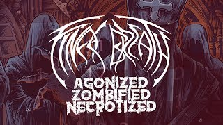 FINAL BREATH - Agonized, Zombiefied, Necrotized (2018) // Official Lyric Video // Of Death And Sin
