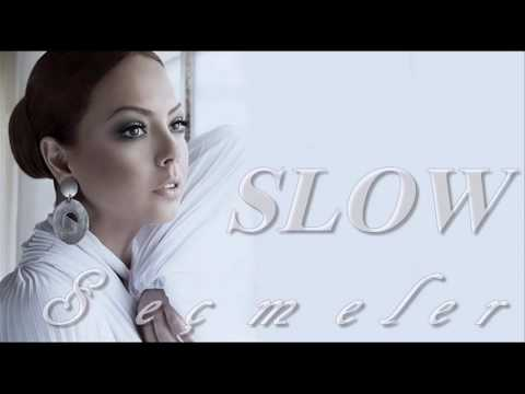 Ebru Gündeş Seçme En İyi Slow Şarkılar