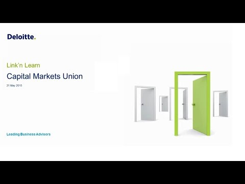 Link'n Learn - Capital Markets Union - Deloitte Luxembourg