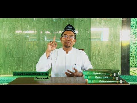 Dr Muhbib Abdul Wahab, M. Ag - Beribadah Sesuai Agama Islam #1