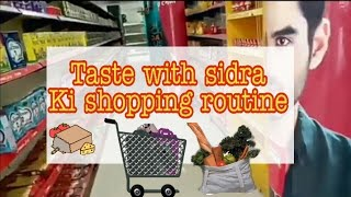 My shopping routine || taste with sidra