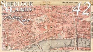 Let's Play Sherlock Holmes jagt Arsène Lupin #42 - Wo steckt Arsène Lupin? (Deutsch)