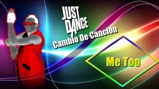 just dance cambio de cancion that power me too