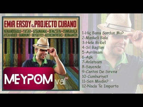 Emir Ersoy & Projecto Cubano Feat Yaşar - Maskeli Balo (Official Audio)