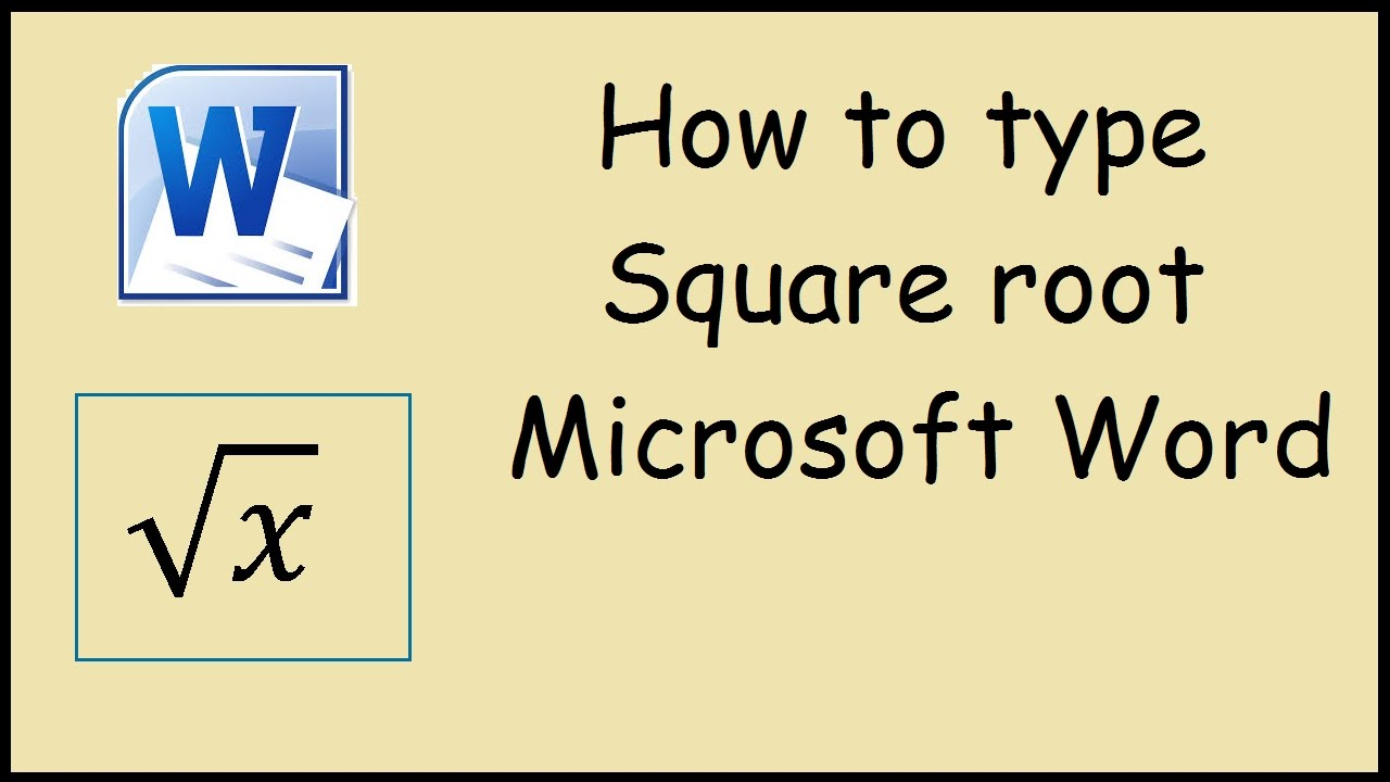 How to type Square Root in Microsoft Word 10