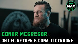 Conor McGregor talks Donald Cerrone, fighting at 170-pounds, and future opponents