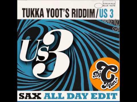 Us3 - Tukka Yoot's Riddim (Sax All Day) CMAN Edit