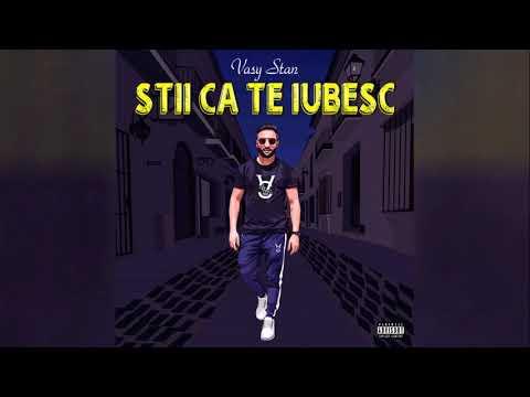Download Vasy Stan - Stii Ca Te Iubesc Prod  Timothy Infinite Official Audio 2020 🎶█▬█ █ ▀█▀🎶   8D Audio