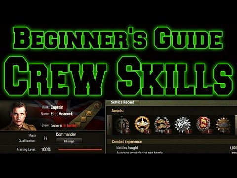 World of Tanks // Beginner's Guide // Crew Skills