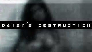 Daisy´s Destruction.mp4