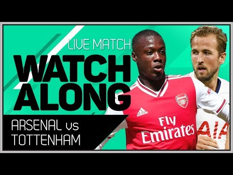 ARSENAL Vs TOTTENHAM With Mark Goldbridge LIVE