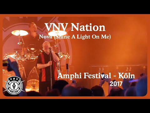 VNV Nation -  Nova (Shine A Light On Me) (Live@Amphi 2017)