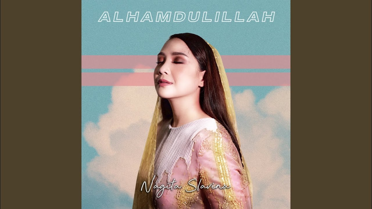 Alhamdulillah (2020 Version)