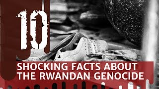 Video 10 Shocking Facts about the Rwandan Genocide download MP3, 3GP, MP4, WEBM, AVI, FLV Agustus 2018