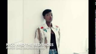 Nico And The Red Shoes - Paper Bag  (Murer Remix)