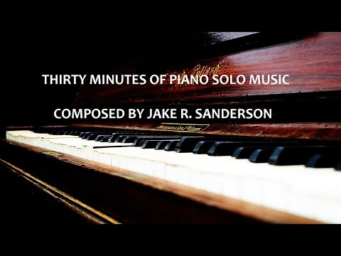 Thirty Minutes of Piano Solo Music | SHEET MUSIC BOOK FOR SALE