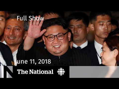 The National for Monday, June 11, 2018 — Singapore Summit, Auto Tariffs, Donald Trump