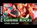 Gannu Rocks Full Video | Sonali Cable | Rhea Chakraborty, Ali Fazal & Raghav Juyal | Vishal Dadlani